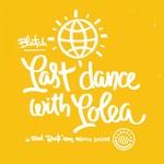Last Dance With Lolea