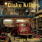 DISKO KILLERS - Snappy Grooves (Front Cover)