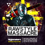 SINGOMAKERS - Rawstyle Massacre (Sample Pack WAV/APPLE/LIVE/REASON) (Front Cover)
