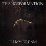 TRANCEFORMATION - In My Dream (Front Cover)