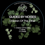 GUIDED BY NOISES - Children Of The Ether (Front Cover)