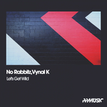NO RABBITZ/VYNAL K - Let's Get Wild (Front Cover)