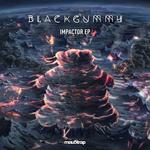 BLACKGUMMY - Impactor EP (Front Cover)