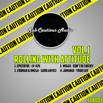 Rolling With Attitude Vol 1