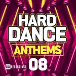 VARIOUS - Hard Dance Anthems Vol 08 (Front Cover)