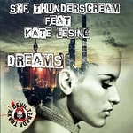 SXF THUNDERSCREAM feat KATE LESING - Dreams (Front Cover)