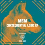 MBM - Consequential Logic EP (Front Cover)