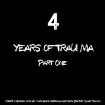 VARIOUS - 4 Years Of Trau-ma Part 1 (Front Cover)