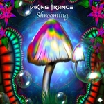 VIKING TRANCE - Shrooming (Front Cover)