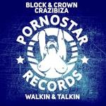 BLOCK/CROWN/CRAZIBIZA - Walkin & Talkin (Front Cover)