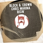 BLOCK/CROWN/CHRIS MARINA - Risin (Front Cover)