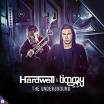 HARDWELL & TIMMY TRUMPET - The Underground (Front Cover)