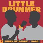 RUBEN DE RONDE X RODG - Little Drummer (Front Cover)