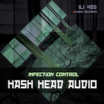 HASH HEAD AUDIO - Infection Control (Front Cover)
