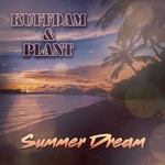 KUFFDAM & PLANT - Summer Dream (Front Cover)