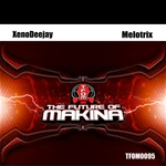 XENODEEJAY - Melotrix (Front Cover)