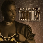 DANA WEAVER - Touch The Sky (Front Cover)
