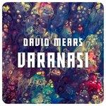 DAVID MEARS - Varanasi (Front Cover)
