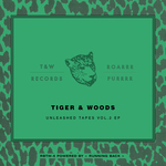 TIGER & WOODS - Unleashed Tapes Vol 2 (Front Cover)