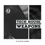 Mycrazything Records: Tech House Weapons By Alan De Laniere (Sample Pack WAV)