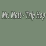 MR MATT - Trip Hop (Front Cover)