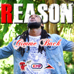 REASON - Gimme Back (Front Cover)