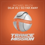 MICHAEL MILOV - Deja Vu/So Far Away (Front Cover)