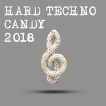 Hard Techno Candy 2018