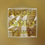 House Gold De Luxe