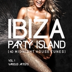 Ibiza Party Island (40 Midnight House Tunes) Vol 1