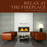 Relax At The Fireplace Vol 2: Warm & Sensitive Lounge Music (unmixed tracks)