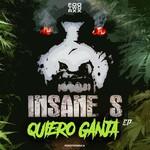 INSANE S - Quiero Ganja (Front Cover)