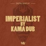 Digital Series #1: Imperialist