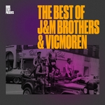 Best Of J&M Brothers & Vicmoren