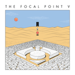 The Focal Point V