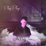 PLAYPLAY - It's Only 3AM (Front Cover)
