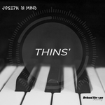 JOSEPH DI MIND - Thins' (Front Cover)