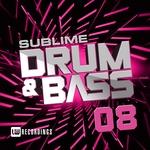 Sublime Drum & Bass Vol 08