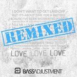 Love Love Love - Remixed