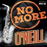 O'NEILL - No More (Front Cover)