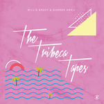 The Tribeca Tapes