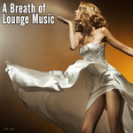 A Breath Of Lounge Music