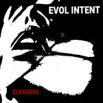 EVOL INTENT - Euphoria (Front Cover)