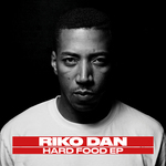 Riko Dan: Hard Food EP (Explicit)