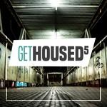 Get Housed Vol 5