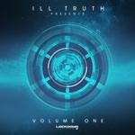 Ill Truth Presents/Volume 1