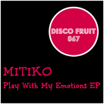 Play With My Emotions EP