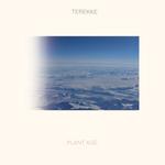 TEREKKE - Plant Age (Front Cover)