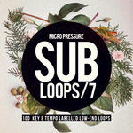 Sub Loops 7 (Sample Pack WAV/APPLE)