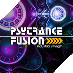 INDUSTRIAL STRENGTH RECORDS - Psy-Trance Fusion (Sample Pack WAV/MIDI/Spire Presets) (Front Cover)